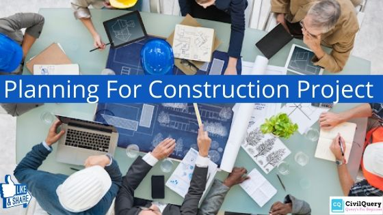 Planning for Construction Projects