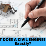WHAT DOES A CIVIL ENGINEER DO
